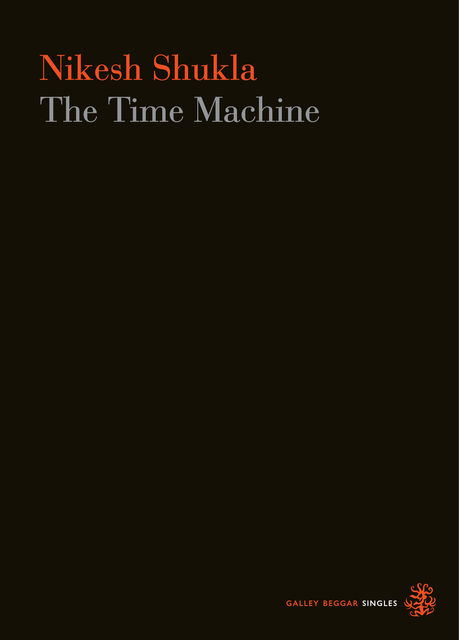 The Time Machine, Nikesh Shukla