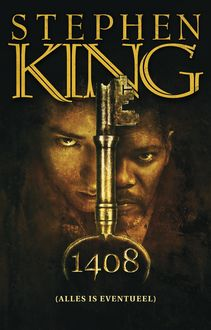 Alles is eventueel – 1408, Stephen King