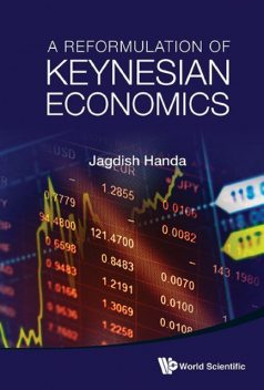 Reformulation of Keynesian Economics, Jagdish Handa