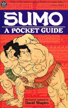 Sumo: A Pocket Guide, David Shapiro