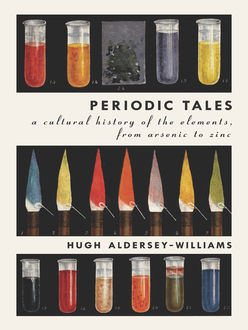 Periodic Tales, Hugh Aldersey-Williams