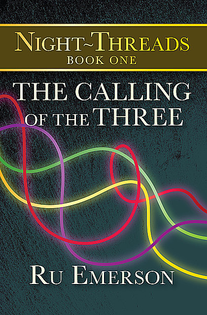 The Calling of the Three, Ru Emerson