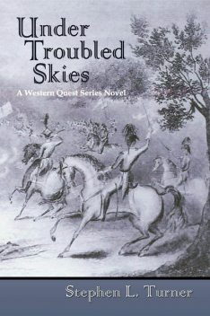 Under Troubled Skies, Stephen L.Turner