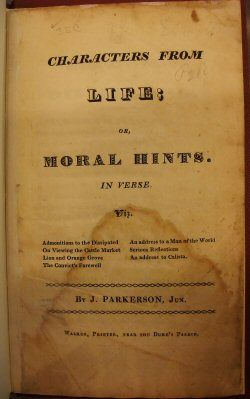 Characters from Life; Or, Moral Hints. In Verse, James Parkerson