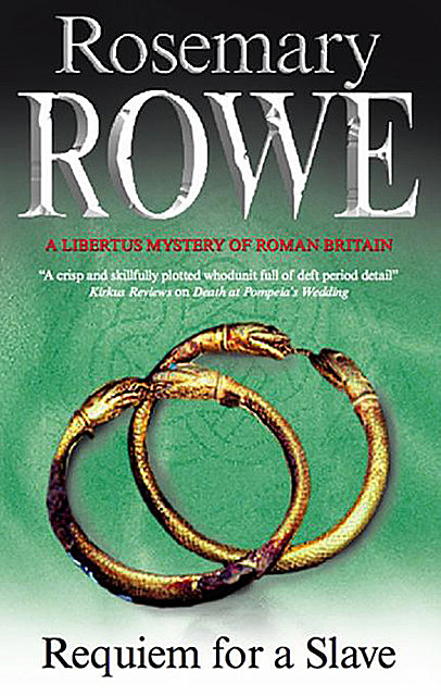 Requiem for a Slave, Rosemary Rowe
