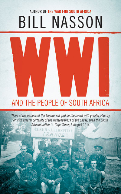 World War One and the People of South Africa, Bill Nasson