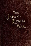 The Japan-Russia War An Illustrated History of the War in the Far East, Sydney Tyler