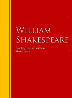 Las Tragedias de William Shakespeare, William Shakespeare