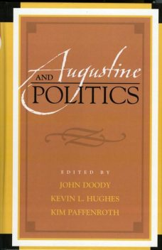 Augustine and Politics, John Doody