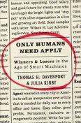 Only Humans Need Apply, Julia Kirby, Thomas H. Davenport