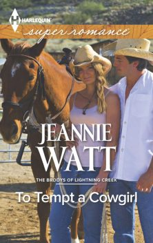 To Tempt a Cowgirl, Jeannie Watt