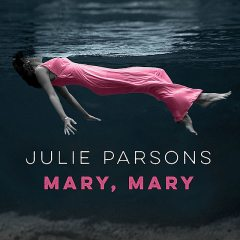 Mary, Mary, Julie Parsons