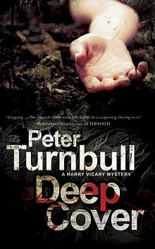 Deep Cover, Peter Turnbull