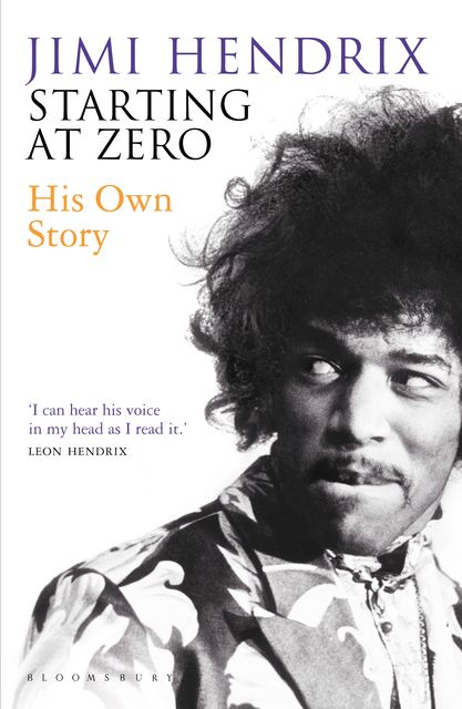 Starting At Zero, Jimi Hendrix