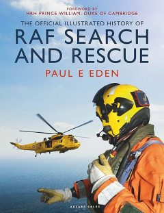 The Official Illustrated History of RAF Search and Rescue, Paul Eden