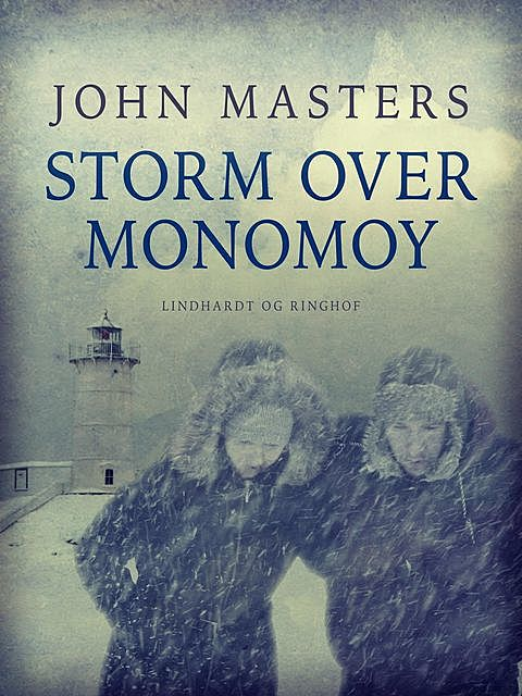 Storm over Monomoy, John Masters