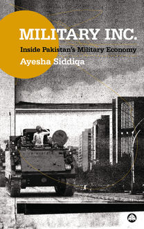 Military Inc, Ayesha Siddiqa