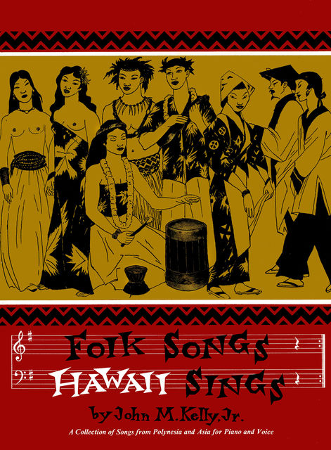 Folk Songs Hawaii Sings, John Kelly