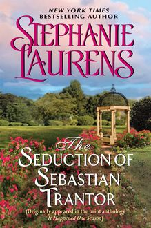 The Seduction of Sebastian Trantor, Stephanie Laurens