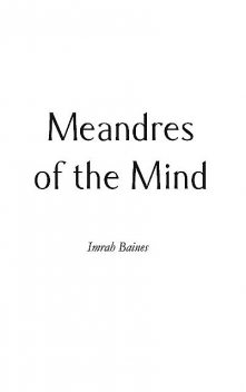 Meandres of the Mind, Imrah Baines