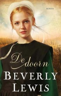 De doorn, Beverly Lewis