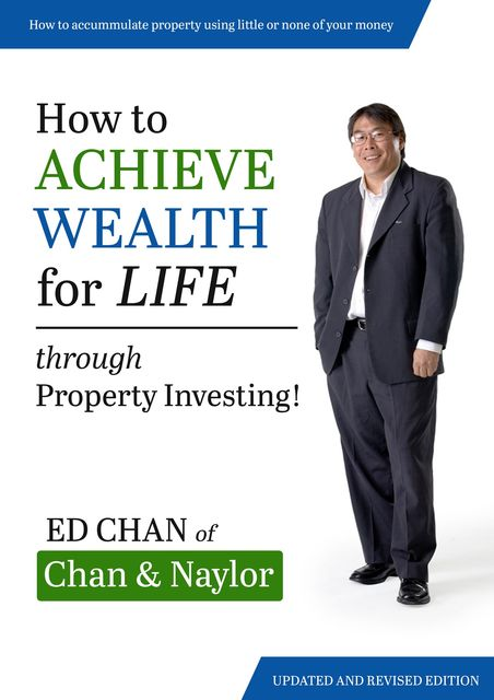 How to Achieve Wealth for Life, Ed Chan
