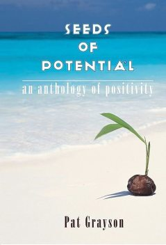 Seeds of Potential, Pat Grayson