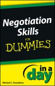 Negotiating Skills In a Day For Dummies, Michael Donaldson
