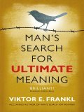 Man's Search for Ultimate Meaning, Viktor Frankl