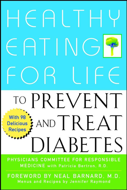 Healthy Eating for Life to Prevent and Treat Diabetes, Jennifer Raymond