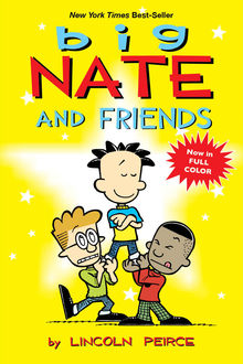 Big Nate and Friends, Lincoln Peirce