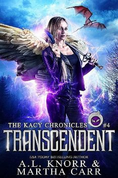 Transcendent: The Revelations of Oriceran (The Kacy Chronicles Book 4), Martha Carr, Michael Anderle, A.L. Knorr