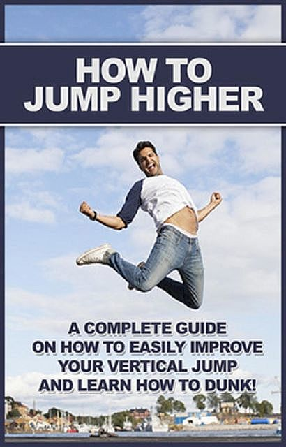 How To Jump Higher, Michael Bennett