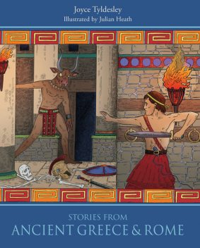 Stories from Ancient Greece & Rome, Joyce Tyldesley
