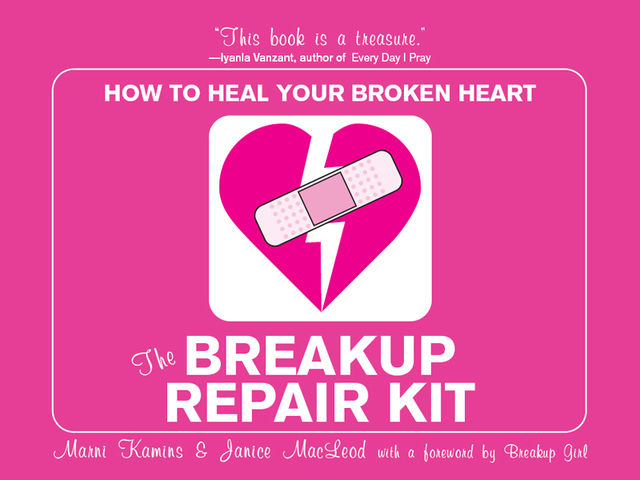 The Breakup Repair Kit, Janice MacLeod, Marni Kamis