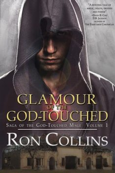 Glamour of the God-Touched, Ron Collins