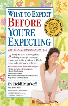 What to Expect Before You're Expecting, Heidi Murkoff, Sharon Mazel