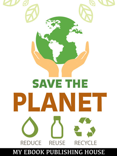 Save the Planet, My Ebook Publishing House