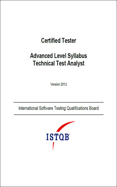 Certified Tester Advanced Level Syllabus Technical Test Analyst, International Software Testing Qualifications Board