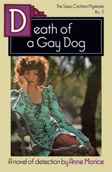 Death of a Gay Dog, Anne Morice