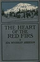 The Heart of the Red Firs, Ada Woodruff Anderson