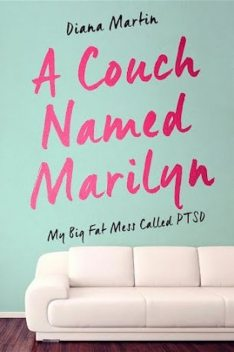 A Couch Named Marilyn, Diana L Martin