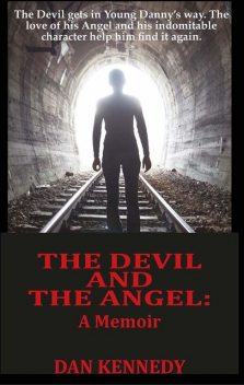 The Devil and The Angel, Dan Kennedy