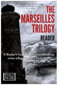 The Marseilles Trilogy Reader, Europa Editions