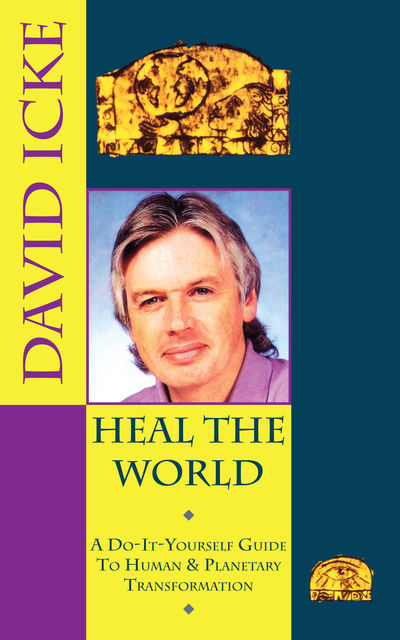 Heal the World, David Icke