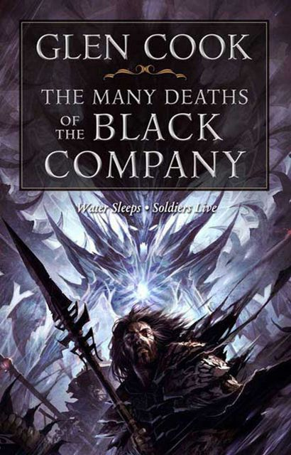 The Many Deaths of the Black Company, Glen Cook