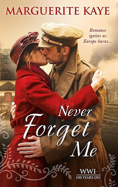 Never Forget Me, Marguerite Kaye – Never Forget Me