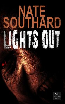 Lights Out, Nate Southard