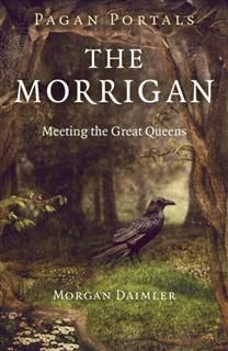 Pagan Portals – The Morrigan, Morgan Daimler