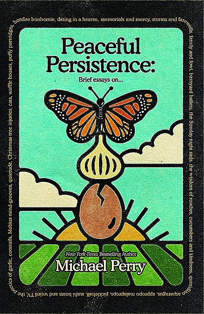 Peaceful Persistence, Michael Perry